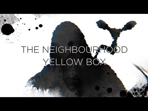 The Neighbourhood - Yellow Box (Lyric Video)