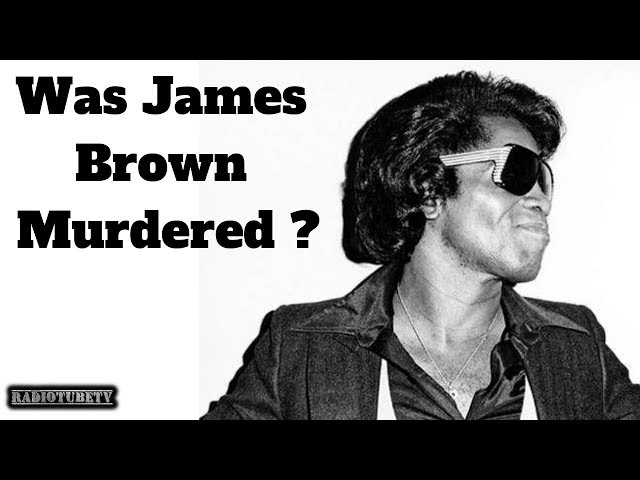 James Brown May have Been Murdered (CNN)
