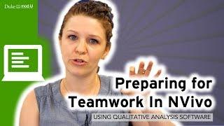 Preparing for Teamwork in NVivo: Qualitative Research Methods