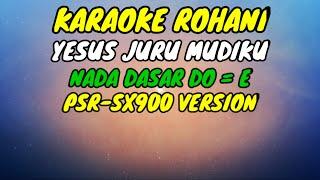 Download YESUS JURU MUDIKU NADA WANITA | LAGU ROHANI, KARAOKE ROHANI, LIRIK, HD | PSR-SX900