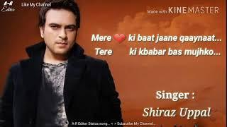 Raanjhanaa - SHIRAZ UPPAL Status song