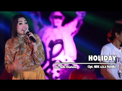 Nella Kharisma - Holiday (Official Music Video)