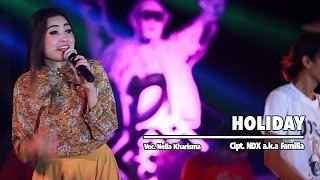 Download lagu Nella Kharisma - Holiday