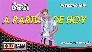 DAMIAN LESCANO - A PARTIR DE HOY (Torres-Bisbal-Perez-Obando) thumbnail