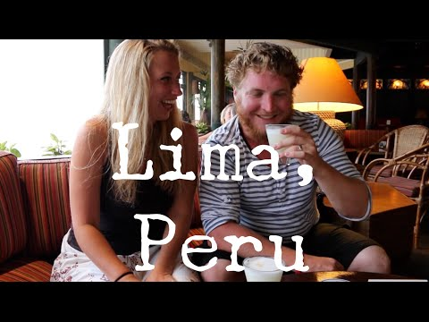 LIMA - PERU - TRAVEL VLOG - The Adventures of Pip & Tobes