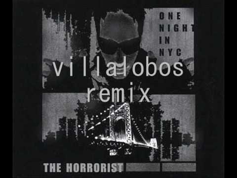 The Horrorist - One Night in New york City - Ricardo Villalobos remix