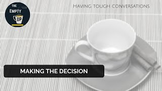 Deciding to Have the Conversation | The Empty Cup #1 | More In Common