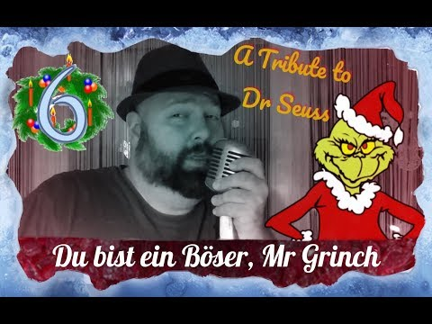 You're a Mean One, Mr. Grinch (German Version) by Quis