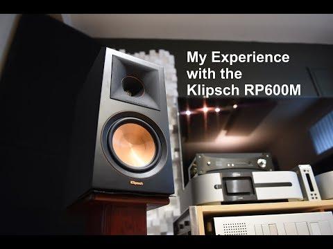 Klipsch RP600M Speaker experience