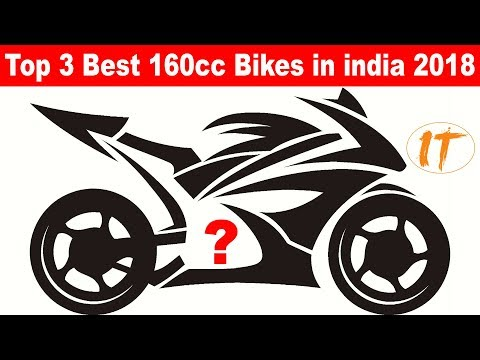 Top 3 Best 160cc Bikes To Buy In India 2018
