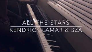 Video All The Stars - Kendrick Lamar & SZA Piano Cover download MP3, 3GP, MP4, WEBM, AVI, FLV Juli 2018