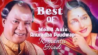 मोहम्मद अज़ीज और अनुराधा पोडवाल के सदाबहार गाने | Best of Mohd. Aziz & Anuradha Paudwal