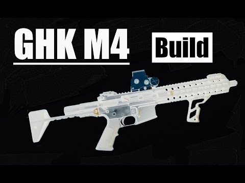 GHK M4 Built From Scratch! ~Airsoft GBBR build~