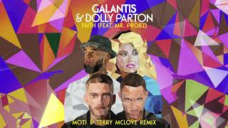 Download Galantis & Dolly Parton - Faith (feat. Mr. Probz) [Moti & Terry McLove Remix] {Official Audio} Mp3 and Videos
