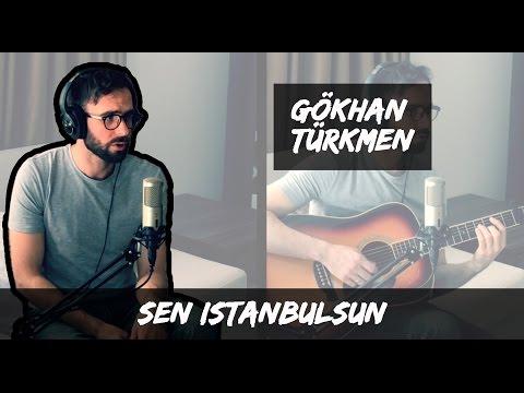 Sen İstanbulsun - Gökhan Türkmen (bahadir Acoustic Cover)