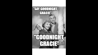 """Mandela Effect (Gracie Allen Never Said """"Goodnight, Gracie"""" In This Reality!) Voting Video # 284"""