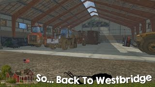 Farming Simulator 15 XBOX One So Back to Westbridge Hills Episode 17