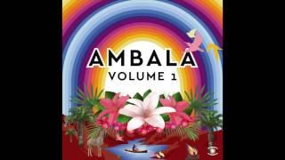 Ambala Feat Jacob Gurevitsch Sol Serra 0078