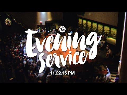 11.22.15 Sunday Evening Service