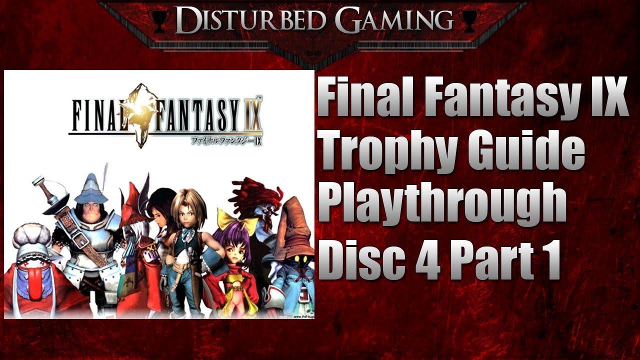 Final Fantasy IX Trophy Guide Playthrough Disc 4 Part 1