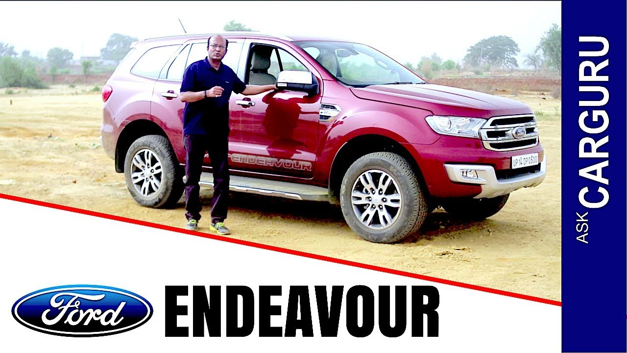Ford Endeavour 3 2l A True Suv Full Review By Carguru Youtube