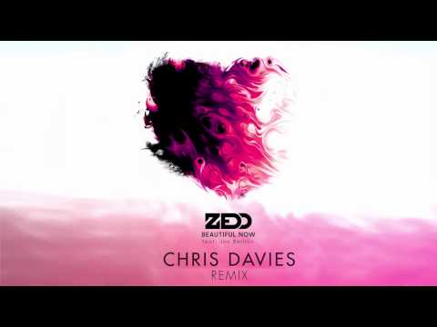 Zedd feat. Jon Bellion - Beautiful Now (Chris Davies Remix)