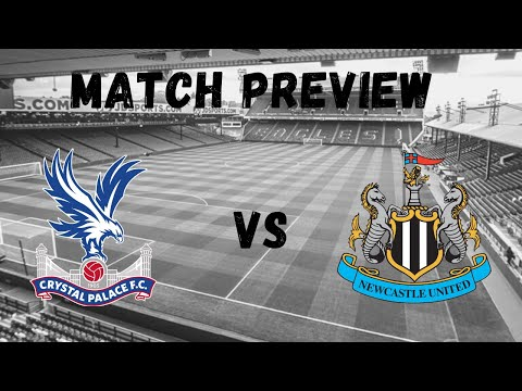CRYSTAL PALACE vs NEWCASTLE UNITED PREVIEW | IS NOW THE CHANCE TO GRAB 3 POINTS?