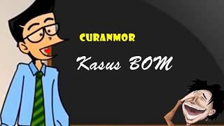 Curanmor - Kasus Bom! | Humor Ngapak Cilacap
