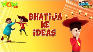 Bhatije Ke Idea - Chacha Bhatija Funny Videos and Compilations - 3D Animation Cartoon for Kids