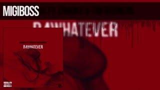 Migiboss ft Crooks & Tim Beumers - R4WHATEVER (Prod D2NZ)