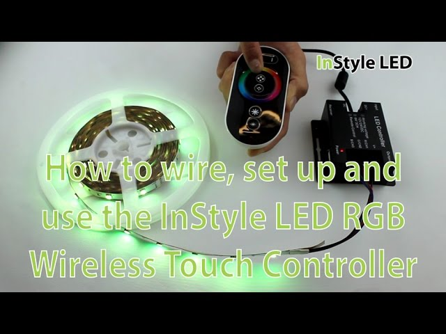 LED Strip Lights - How to wire, set up and use the InStyle LED RGB Wireless Touch Controller