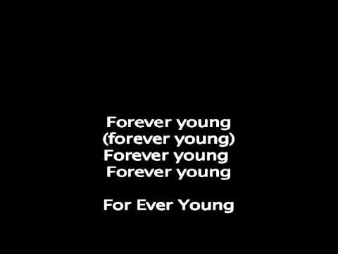 Forever Young by Rod Stewart with lyrics