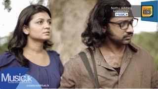 Nethu Addara Song - Sanjeewa Nalin