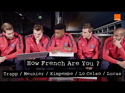 KIMPEMBE/MEUNIER/LUCAS/TRAPP/LO CELSO - How French Are you ? PSG