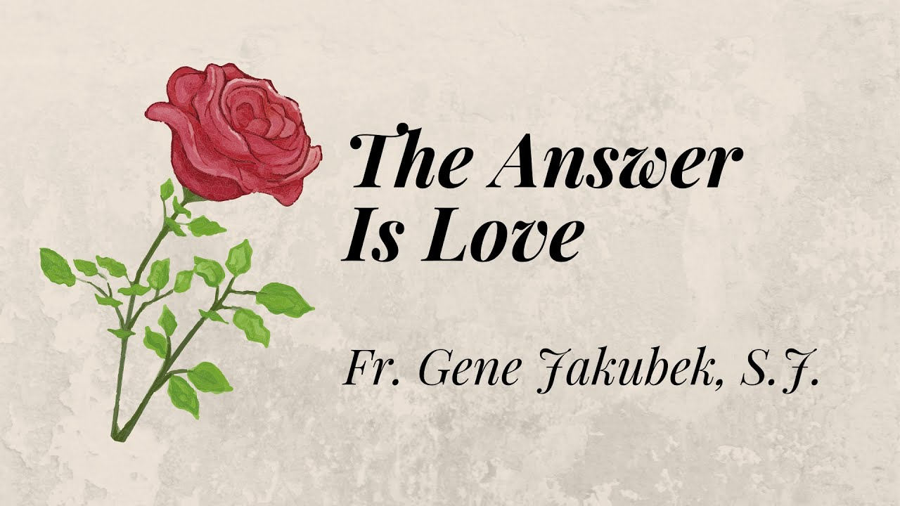 """""""Are You an Encourager?"""": The Answer Is Love #1071"""