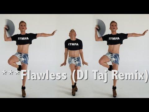 ***FLAWLESS DJ TAJ REMIX