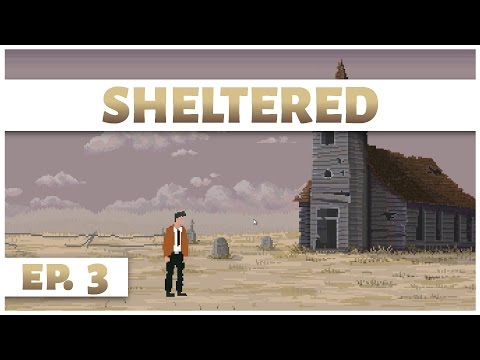 Sheltered - Ep. 3 - Death! - Let's Play - Gameplay