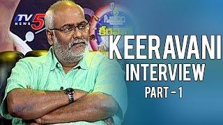 Keeravani Exclusive Interview | Life is Beautiful | Part - 1 | TV5 News