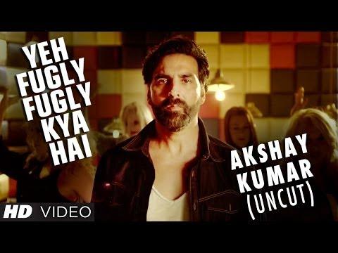 Fugly Fugly Kya Hai | Akshay Kumar Uncut | Fugly | Yo Yo Honey Singh