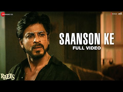 Saanson Ke Song Lyrics From Raees