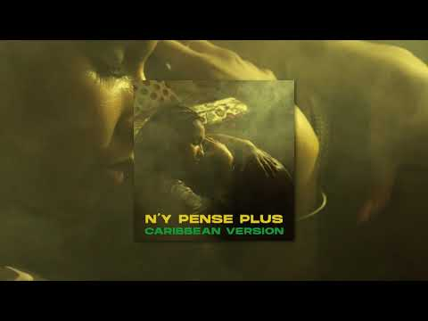 Youtube: Tayc – N'y pense plus (Caribean Version) (Audio Officiel)