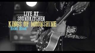 Kings Of Moonshine - Rebel Blood (Live at SoundKitchen Sessions) HD