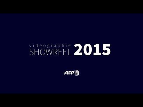 AFP Vidéographie Showreel 2015