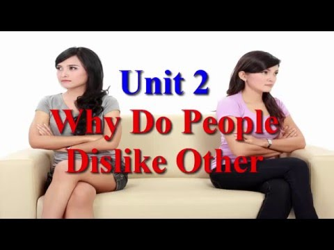 Learn English Via Listening Level 2 Unit 2 Why Do People Dislike Other People