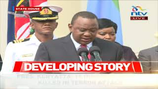 President Kenyatta: The security operation at Dusit is over and all terrorists eliminated