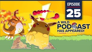 A WILD PODCAST HAS APPEARED: Episode 25 – Gigantamax Pikachu  is Thicc (with Two Cs)