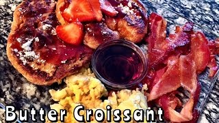 Butter Croissant French Toast @stacymufukkinp