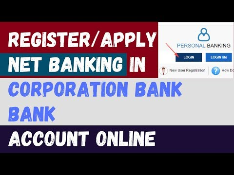 How to Register/Apply/Activate Corporation Bank Internet/Net Banking Online