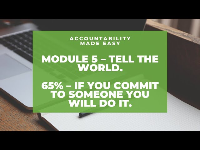 Accountability Made Easy - Module 5