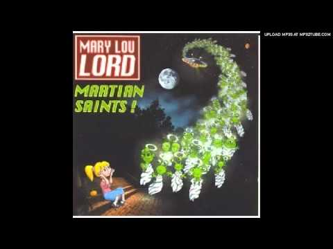 MARY LOU LORD- Martian Saints